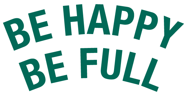 Be Happy - Be Full Coffee